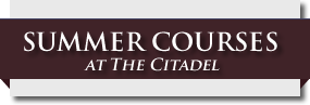 Click her to learn more about Summer Courses at The Citadel