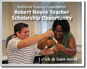 Robert Noyce Teacher Scholarship Opportunity